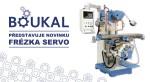 BOUKAL s.r.o. představí na FOR INDUSTRY 2017 novou firemní identitu i novinku – frézku SERVO