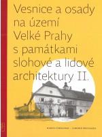 Vesnice a osady na území Velké Prahy spamátkami slohové a lidové architektury